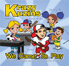 Krazy Kuzins - We Came To Play